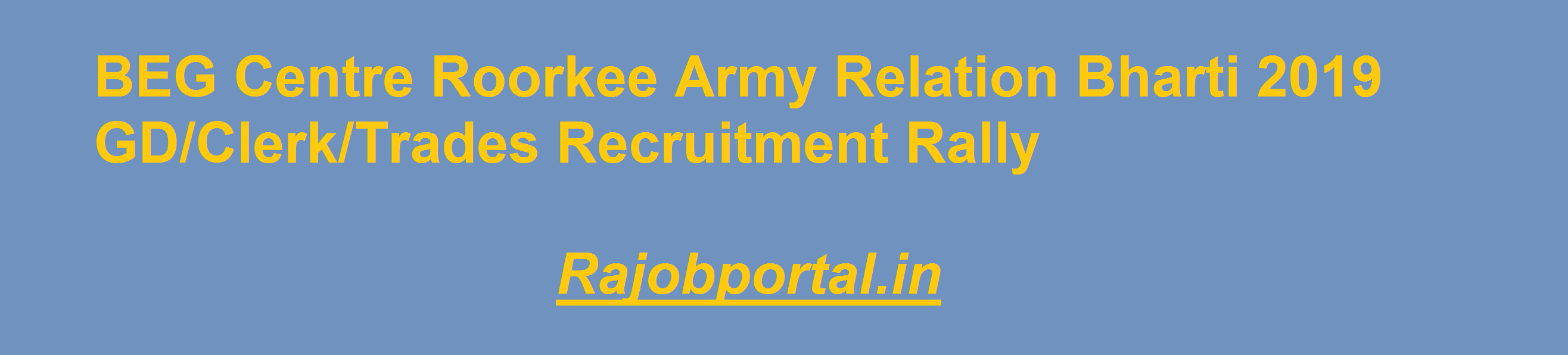 BEG Centre Roorkee Army Relation Bharti 2019