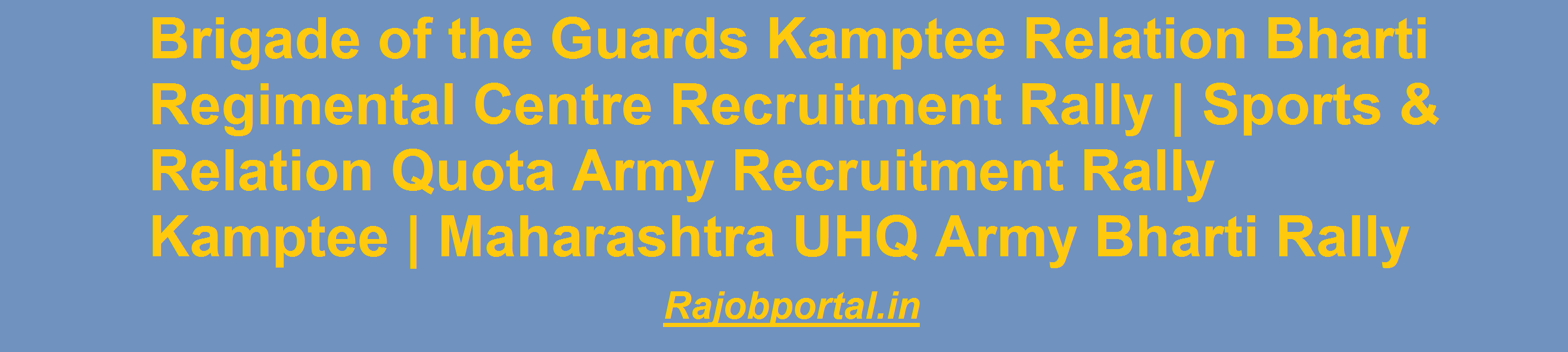 Brigade of the Guards Kamptee Relation Bharti 2019