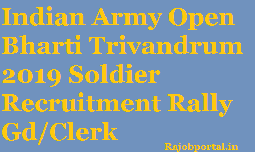 Indian Army Open Bharti Trivandrum 2019