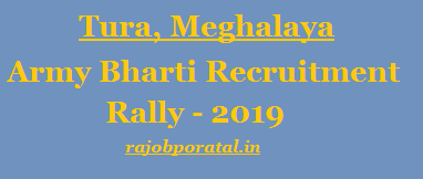 Indian Army Recruitment Rally Tura 2019