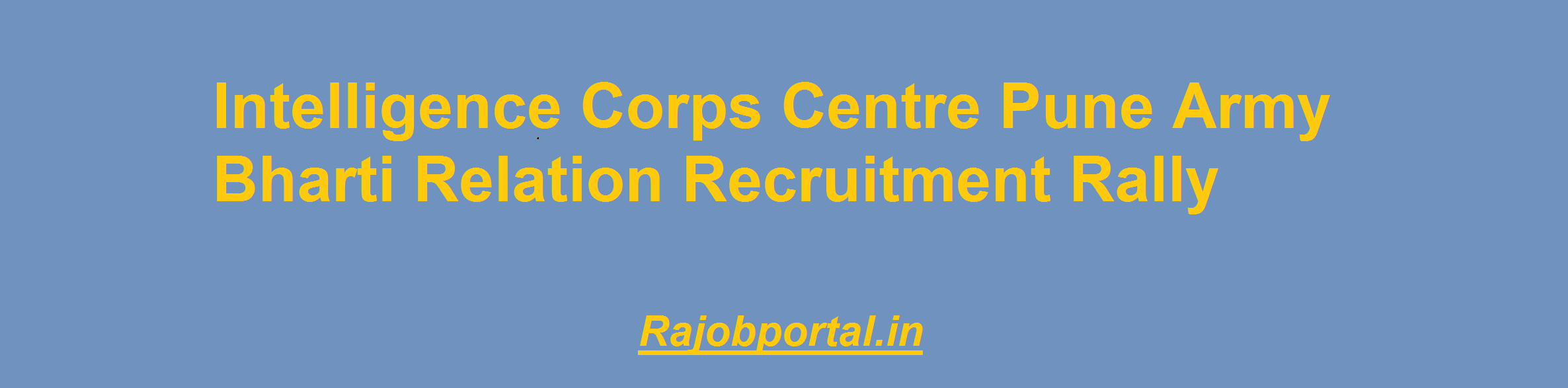 Intelligence Corps Centre Pune Army Bharti 2019