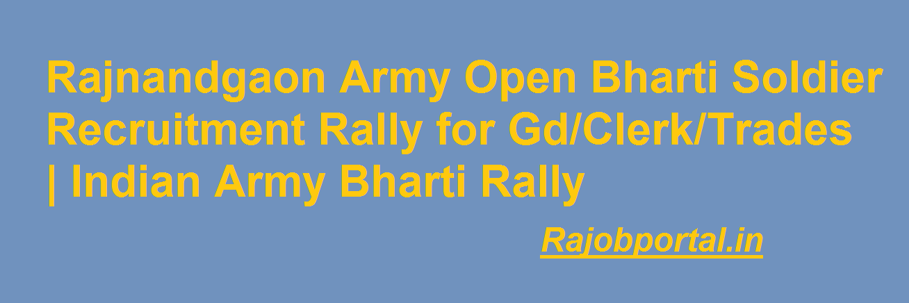 Rajnandgaon Army Open Bharti Rally